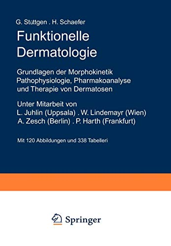 9783642930195: Funktionelle Dermatologie: Grundlagen der Morphokinetik Pathophysiologie, Pharmakoanalyse und Therapie von Dermatosen