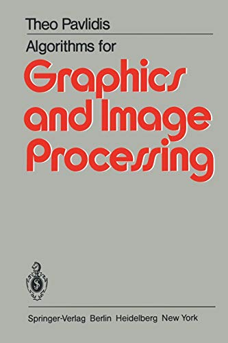 9783642932106: Algorithms for Graphics and Image Processing