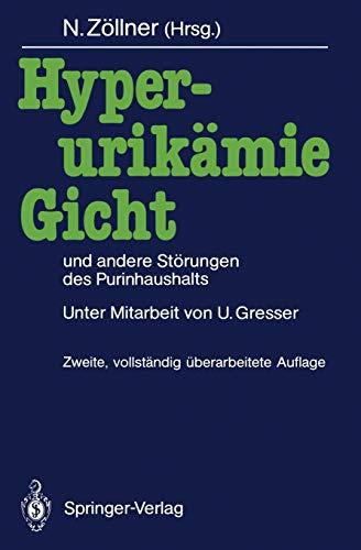 Hyperurikämie, Gicht und andere Störungen des Purinhaushalts: Nepomuk Zöllner (editor),