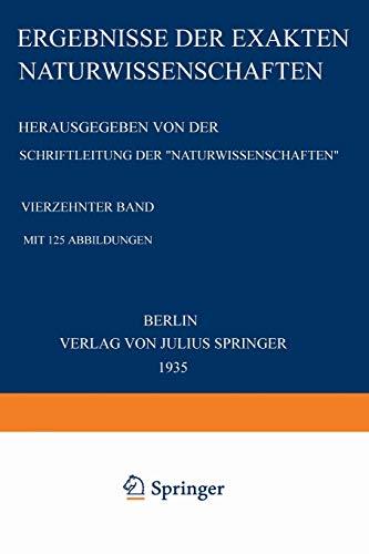 Ergebnisse der Exakten Naturwissenschaften Vierehnter Band Springer Tracts in Modern Physics Volume...