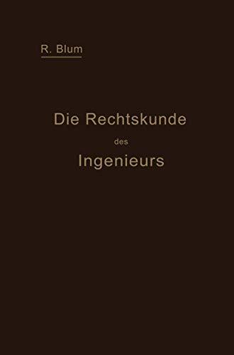 9783642939235: Die Rechtskunde des Ingenieurs: Ein Handbuch für Technik, Industrie und Handel