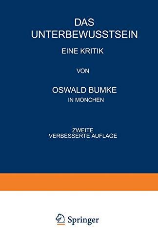 Das Unterbewusstsein Eine Kritik German Edition: Oswald Bumke