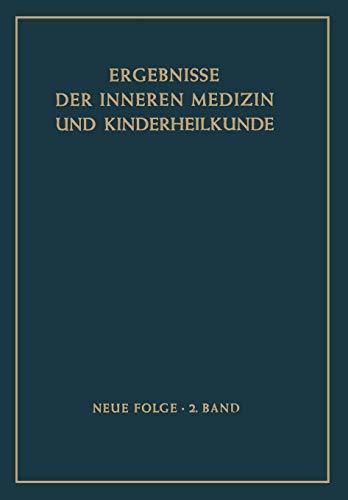 9783642945809: Ergebnisse der Inneren Medizin und Kinderheilkunde (Ergebnisse der Inneren Medizin und Kinderheilkunde. Neue Folge Advances in Internal Medicine and Pediatrics) (German Edition)