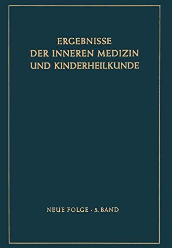 Ergebnisse Der Inneren Medizin Und Kinderheilkunde: Neue Folge