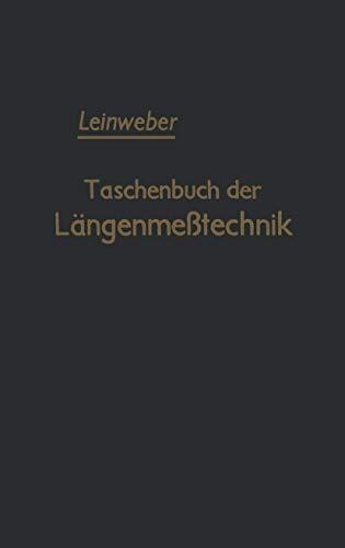 9783642946349: Taschenbuch Der Langenmesstechnik: Fur Konstruktion / Werkstatt / Messraum Und Kontrolle