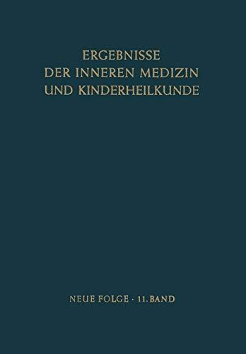 9783642947438: Ergebnisse der Inneren Medizin und Kinderheilkunde: Neue Folge (Ergebnisse der Inneren Medizin und Kinderheilkunde. Neue Folge   Advances in Internal Medicine and Pediatrics)