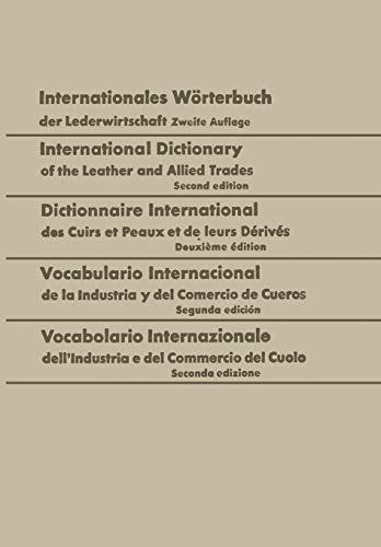 Internationales Wörterbuch der Lederwirtschaft / International Dictionary: Walter Freudenberg