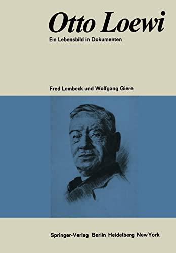 9783642950674: Otto Loewi Ein Lebensbild in Dokumenten: Biographische Dokumentation Und Bibliographie