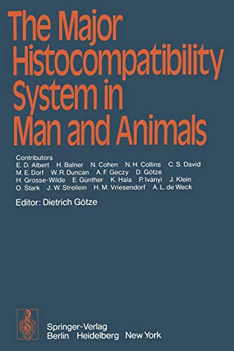 9783642952951: The Major Histocompatibility System in Man and Animals