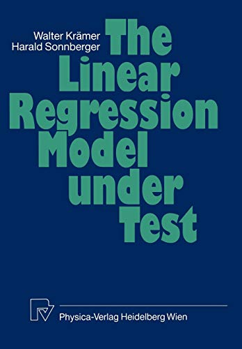 9783642958786: The Linear Regression Model Under Test