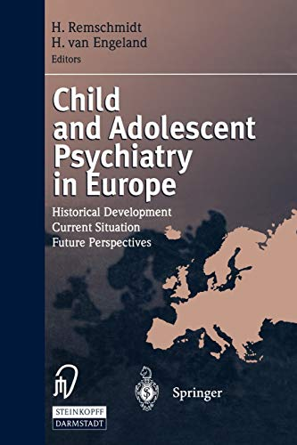 9783642960055: Child and Adolescent Psychiatry in Europe: Historical Development Current Situation Future Perspectives