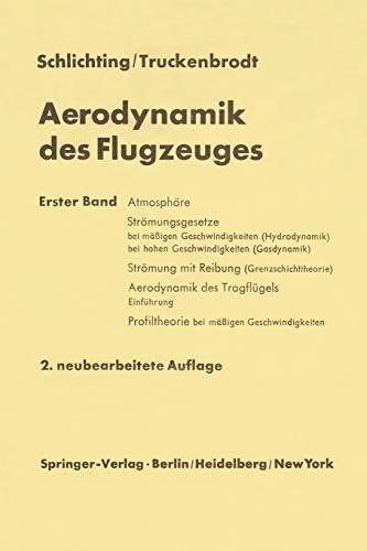 9783642960475: Aerodynamik des Flugzeuges: Erster Band Grundlagen aus der Strömungsmechanik Aerodynamik des Tragflügels (Teil I)