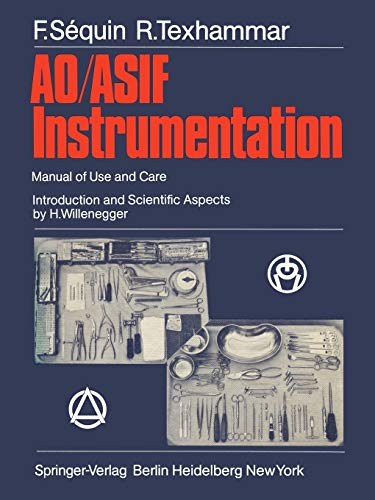 9783642965944: AO/ASIF Instrumentation: Manual of Use and Care