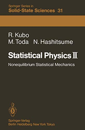 9783642967030: Statistical Physics II: Nonequilibrium Statistical Mechanics (Springer Series in Solid-State Sciences)