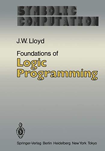 9783642968280: Foundations of Logic Programming (Symbolic Computation / Artificial Intelligence)