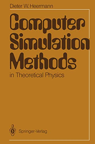9783642969737: Computer Simulation Methods in Theoretical Physics