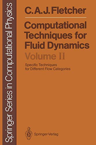 9783642970733: Computational Techniques for Fluid Dynamics: Specific Techniques for Different Flow Categories (Springer Series in Computational Physics)