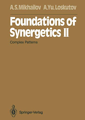 9783642972966: Foundations of Synergetics II: Complex Patterns (Springer Series in Synergetics)