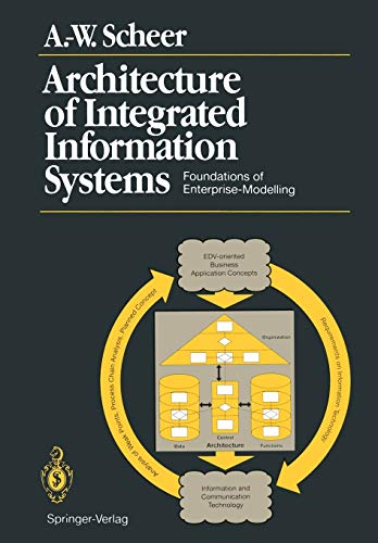 9783642973918: Architecture of Integrated Information Systems: Foundations of Enterprise Modelling