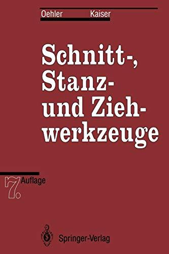 9783642974991: Schnitt-, Stanz- und Ziehwerkzeuge (German Edition)