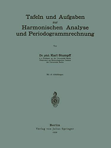 9783642981814: Tafeln und Aufgaben zur Harmonischen Analyse und Periodogrammrechnung