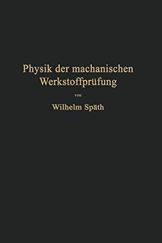 Physik Der Mechanischen Werkstoffprufung: Na Späth