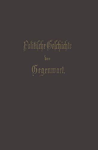 Politische Geschichte der Gegenwart XIX. Das Jahr 1885 German Edition: Wilhelm Muller