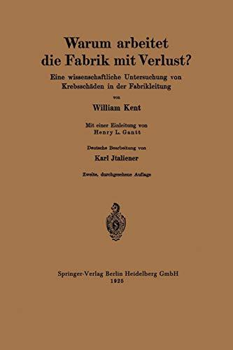 9783642985065: Warum arbeitet die Fabrik mit Verlust?: Eine wissenschaftliche Untersuchung von Krebsschäden in der Fabrikleitung (German Edition)