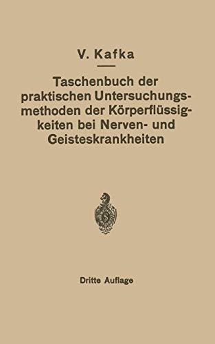9783642985188: Taschenbuch der praktischen Untersuchungsmethoden der Körperflüssigkeiten bei Nerven- und Geisteskrankheiten (German Edition)