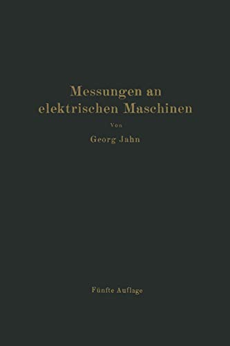 9783642985317: MessungEnglish an elektrischEnglish MaschinEnglish. Apparate, InstrumEnglishte, MethodEnglish, SchaltungEnglish