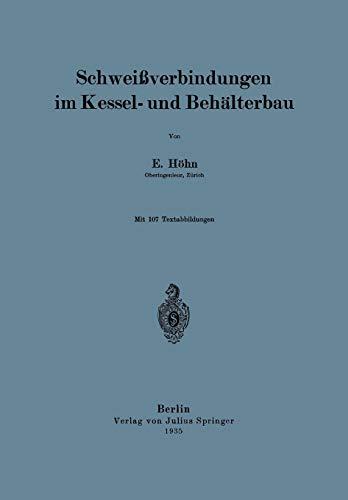 Schweissverbindungen Im Kessel- Und Behalterbau: E. HÃ hn