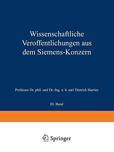 9783642985546: Wissenschaftliche Veroffentlichungen Aus Dem Siemens-Konzern: III. Band: 3 (Wissenschaftliche Veröffentlichungen aus dem Siemens-Konzern)