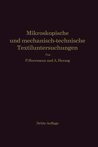 9783642985966: Mikroskopische und mechanisch-technische Textiluntersuchungen