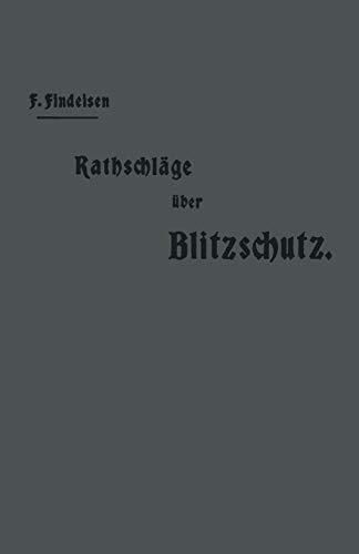 9783642986918: Rathschlage Uber Den Blitzschutz Der Gebaude