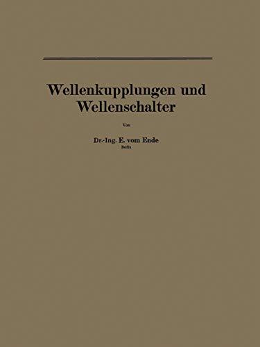 9783642987045: Wellenkupplungen und Wellenschalter (Einzelkonstruktionen aus dem Maschinenbau) (German Edition)