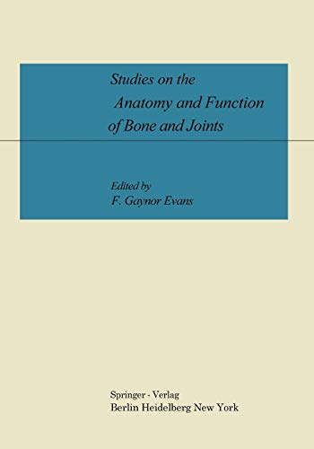 9783642999116: Studies on the Anatomy and Function of Bone and Joints
