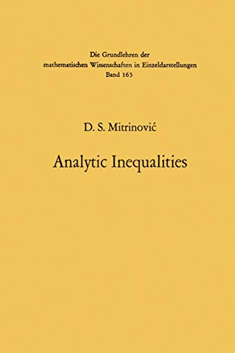 9783642999727: Analytic Inequalities (Grundlehren der mathematischen Wissenschaften)