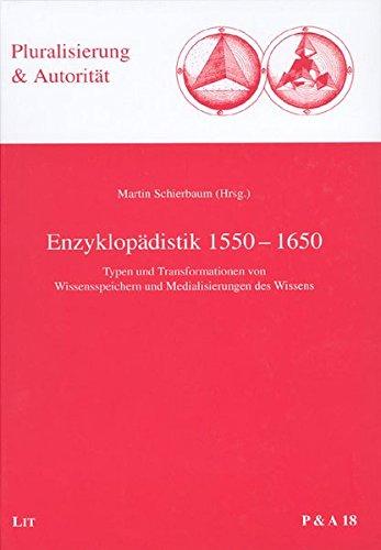 Enzyklopädistik 1550-1650: Martin Schierbaum