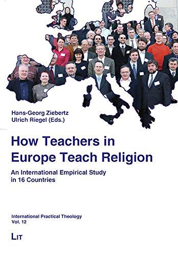9783643100436: How Teachers in Europe Teach Religion: An ...