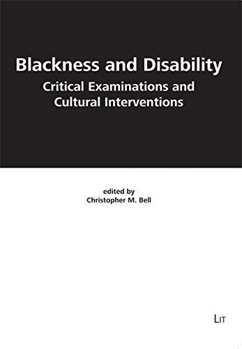 9783643101266: Blackness and Disability: Critical Examinations and Cultural Interventions (FORECAAST)