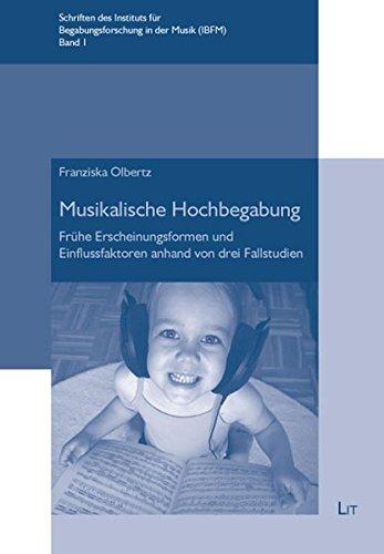 9783643102782: Musikalische Hochbegabung: Frühe Erscheinungsformen und Einflussfaktoren anhand von drei Fallstudien