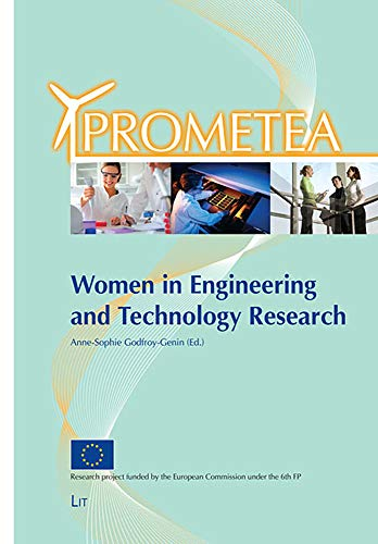 Women in Engineering and Technology Research - The PROMETEA Conference Proceedings: and Anne-Sophie...
