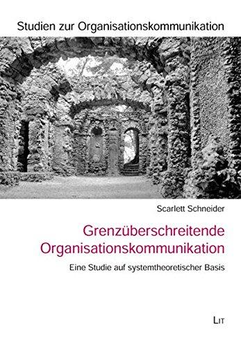 9783643104809: Grenzüberschreitende Organisationskommunikation: Eine Studie auf systemtheoretischer Basis
