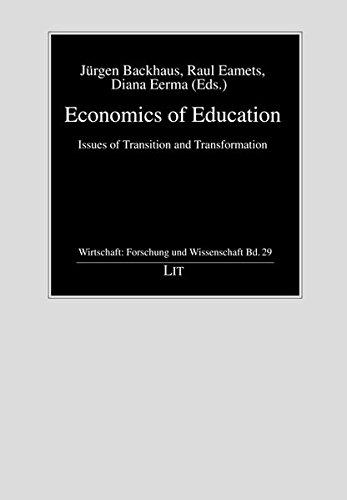 9783643107237: Economics of Education: Issues of Transition and Transformation (Wirtschaft: Forschung und Wissenschaft)