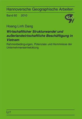Wirtschaftlicher Strukturwandel und außerlandwirtschaftliche Beschäftigung in Vietnam: Rahmenbedingungen, Potenziale und Hemmnisse der Unternehmensentwicklung - Hoang L. Dang