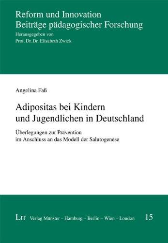 9783643108791: Adipositas bei Kindern und Jugendlichen in Deutschland: Überlegungen zur Prävention im Anschluss an das Modell der Salutogenese