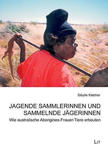 Jagende Sammlerinnen und sammelnde Jägerinnen: Sibylle Kästner
