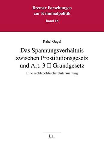 9783643110640: Das Spannungsverhältnis zwischen Prostitutionsgesetz und Art. 3 II Grundgesetz: Eine rechtspolitische Untersuchung