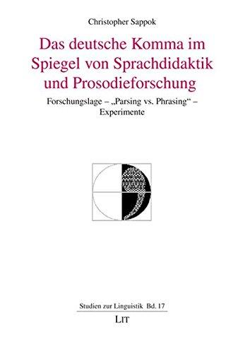 Das deutsche Komma im Spiegel von Sprachdidaktik und Prosodieforschung: Christopher Sappok