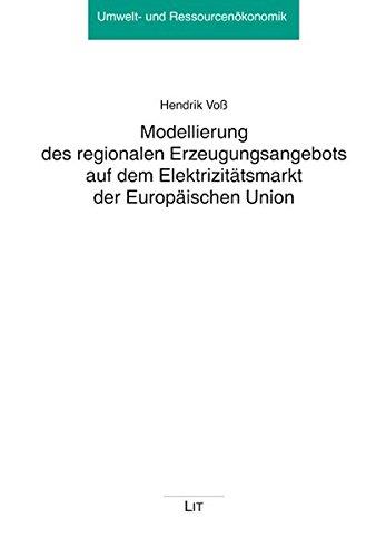 9783643112392: Modellierung des regionalen Erzeugungsangebots auf dem Elektrizitätsmarkt der Europäischen Union